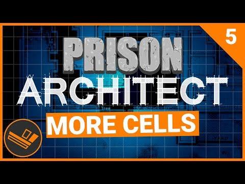 Prison Architect | MORE CELLS (Prison 9) - Part 5