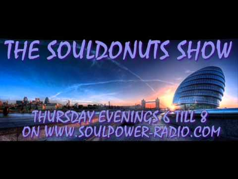THE SOULDONUTS SHOW WITH ANDY BEGGS ON SOULPOWER RADIO MAY 6TH 2016