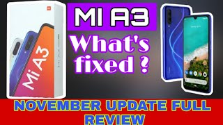 MI A3 Full review after November Update | what's new and things that get more batter ?