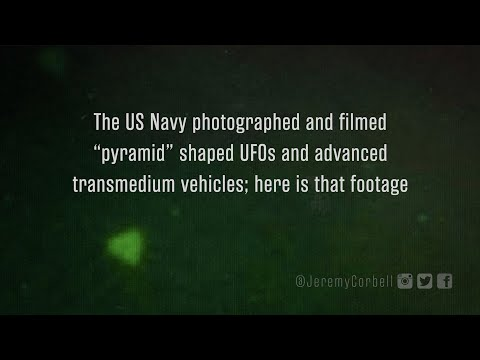 """The US Navy filmed """"PYRAMID"""" shaped UFOs & advanced transmedium vehicles; here is that footage"""