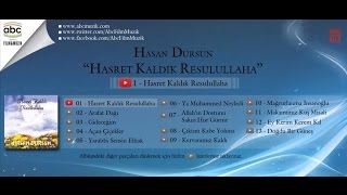 Hasan Dursun - Hasret Kaldık Rasulullah'a