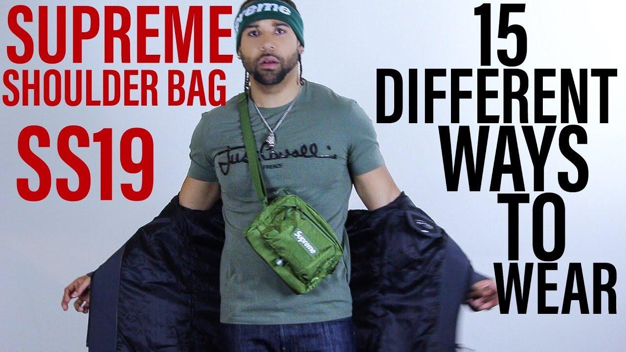 15 WAYS TO WEAR SUPREME SS19 SHOULDER BAG - YouTube