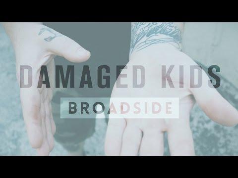 "Broadside ""Damaged Kids"" (Lyric Video)"