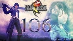 #106 Lets Play! Final Fantasy VIII ++ Die große Salzsee ++