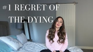 #1 Regret of the Dying