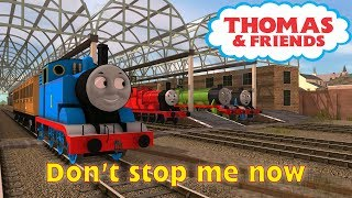 Don't Stop Me Now- A Thomas and Friends, Trainz Music Video