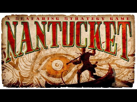 Nantucket Game - WHITE WHALE, HOLY GRAIL! - Nantucket Gameplay (PC)