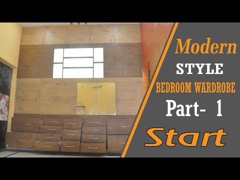 Building Modern Style Bedroom Wardrobe / Cabinets / Cupboard / Almirah - Part-1
