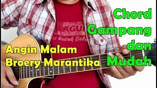 Chord Gampang dan Mudah - Angin Malam by Broery Marantika - dari C Mayor