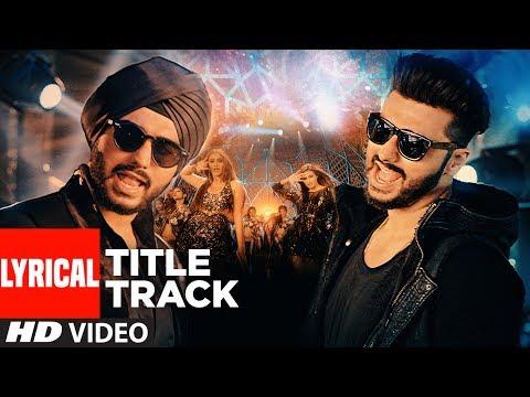 Mubarakan Title With Lyrics| Anil Kapoor | Arjun Kapoor | Ileana D'Cruz | Athiya Shetty | Badshah