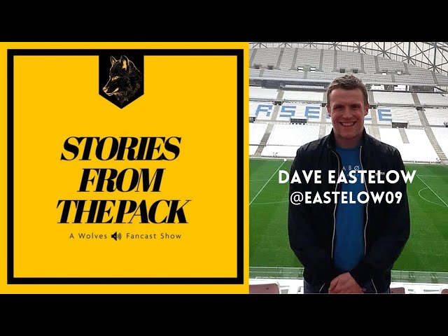 Wolves Stories from The Pack S2 E10 - Dave Eastelow