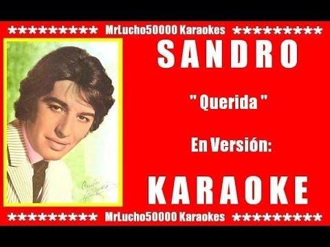 Sandro - Querida  ( KARAOKE DEMO Nº 01 + COROS )