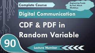 L-105 Cumulative Distribution Function CDF & Probability Density Function PDF in Random Variable