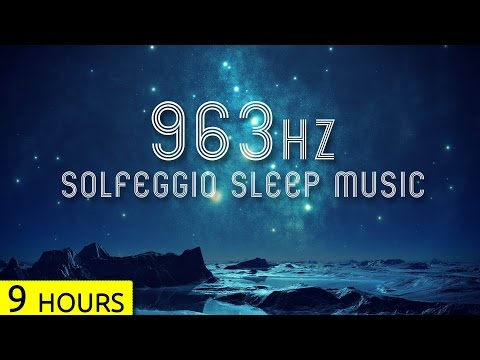 963Hz  Pineal Gland Activation  Sleep Music  Solfeggio Sleep Meditation Music