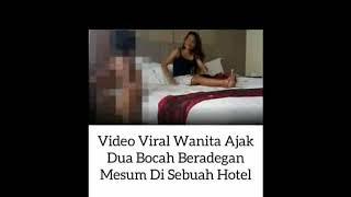 Video Viral!!Video Mesum Bocah dengan Wanita Dewasa bikin heboh netizen download MP3, 3GP, MP4, WEBM, AVI, FLV Januari 2018
