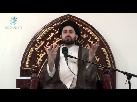 Does Islam ask you to Blindly Submit to Allah (SWT) ? - Sayed Mohammed Baqer Al-Qazwini