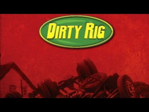 Dirty Rig - Cities, Scenes & Thieves