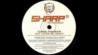 Sara Parker - B1 My Love Is Deep (Armand