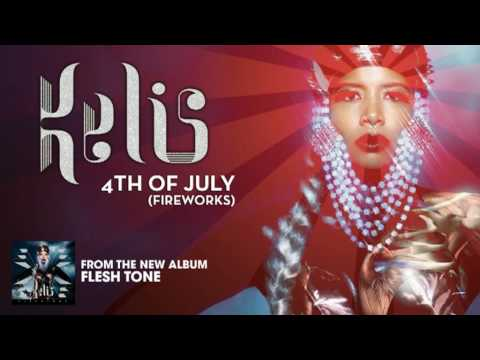 Kelis  4th of July Original Radio Mix aka New Radio Edit
