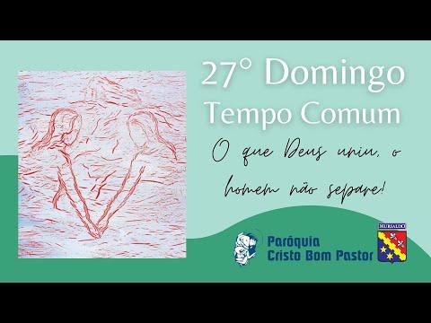 27º Domingo do Tempo Comum - 03.10.2021