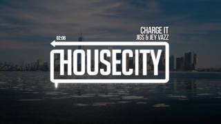 JIGS &amp Jey Vazz - Charge It