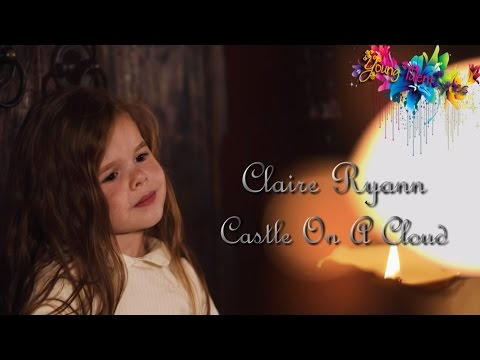 Claire Ryann ❤ Castle On A Cloud (Lyrics)