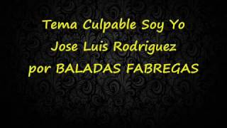 Gambar cover Culpable Soy Yo Jose Luis Rodriguez con Letra 2017 Bfabregas