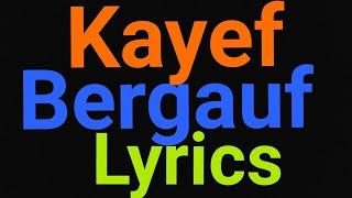 Kayef | Bergauf | Lyrics