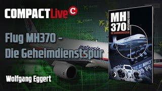 Flug MH370 - Die Geheimdienstspur (Wolfgang Eggert) COMPACT Live Thumbnail