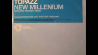 "Topazz ""The New Millenium"" (Dr. Kucho! Remix)"