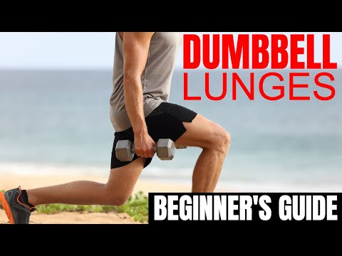 How to Do Dumbbell Lunges Properly for Men The Beginner's Guide