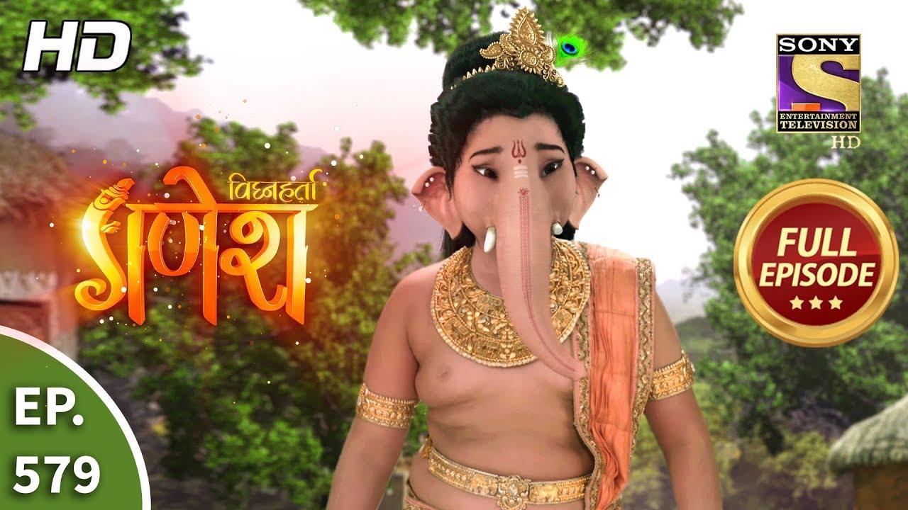 Download Vighnaharta Ganesh - Ep 579 - Full Episode - 8th November, 2019