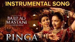 Pinga Instrumental Song | Bajirao Mastani | Priyanka Chopra & Deepika Padukone