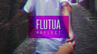 Reflect - Flutua
