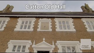 Catton Old Hall - Property walk-through video