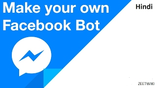 How to make your own facebook chat bot   Facebook auto reply bot   2017   Hindi