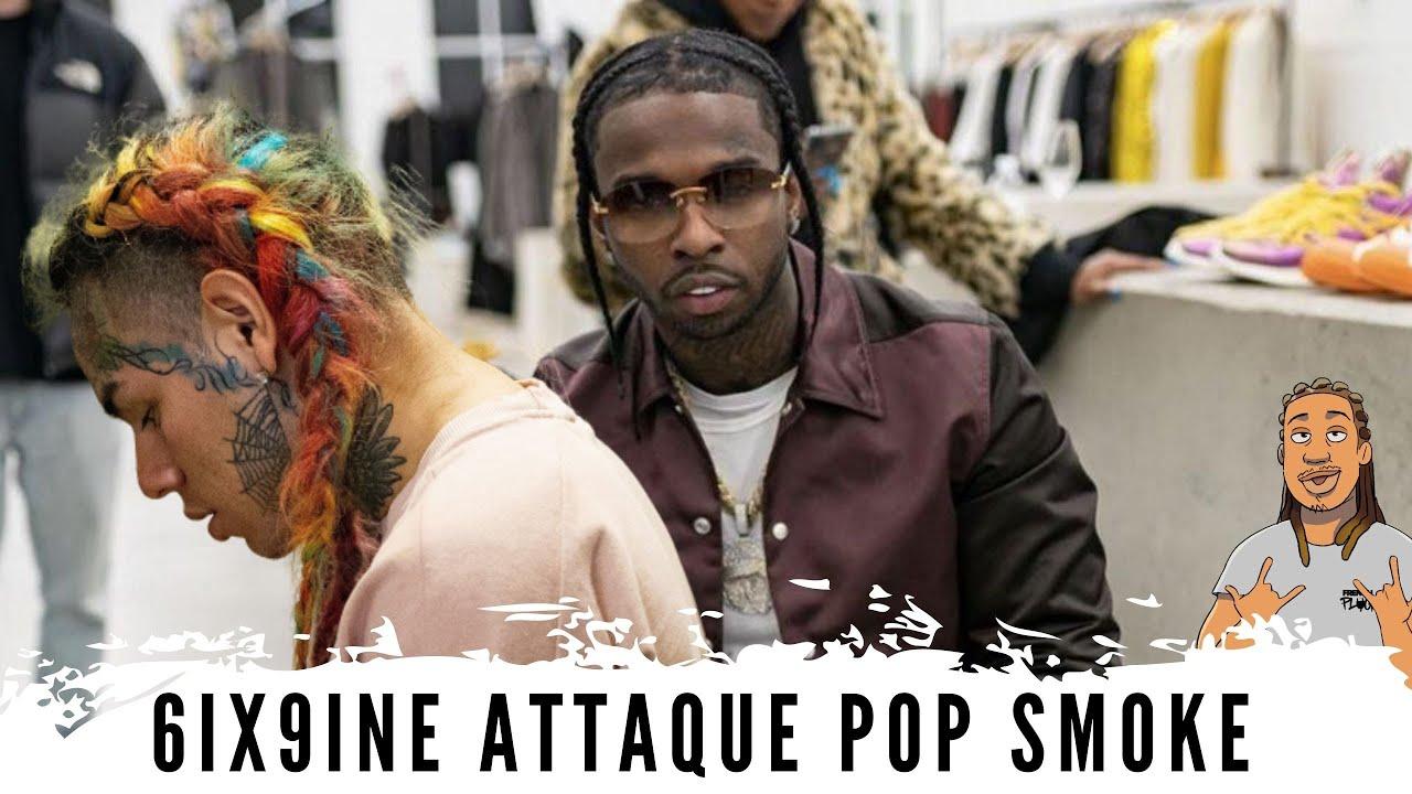 6IX9INE s'attaque à Pop Smoke, risque t-il sa vie ?