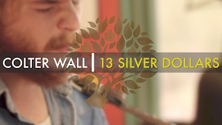 Colter Wall - 'Thirteen Silver Dollars' | UNDER THE APPLE TREE