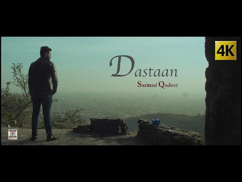 DASTAAN - OFFICIAL VIDEO (2017) - SARMAD...