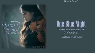 [I Wanna Hear Your Song OST] JIYEON (지연) – 어느 파란 밤 (One Blue Night)(HAN/ROM/ENG/INDO Lyrics/가사)