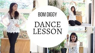 Bom Diggy Dance Lesson (Tutorial) - Nayaab B. Choreography