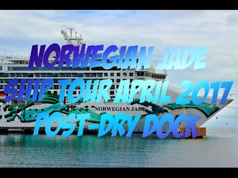Norwegian Jade Ship Tour- April 2017-  Post-Dry Dock