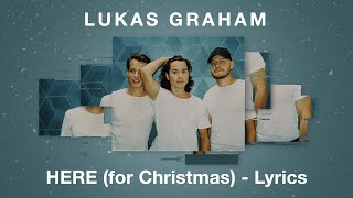 Lukas Graham - HERE (For Christmas) - LYRICS