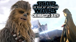Chewbacca's Death In The Rise Of Skywalker! Leaked Hints Revealed (Star Wars Episode 9)
