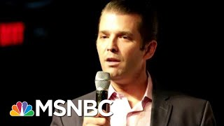 After Michael Cohen's Testimony, What's Next For President Donald Trump's Kids?   Deadline   MSNBC