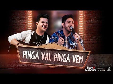 Hugo e Guilherme – Pinga Vai, Pinga Vem (Letra)