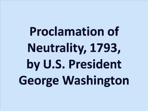 what was the proclamation of neutrality