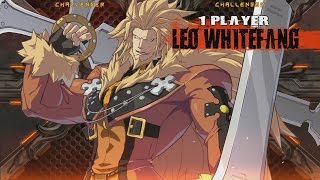 Leo Whitefang  Basic Combos(1) - GUILTY GEAR Xrd