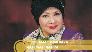 Rahimah Rahim- Selamat Berhari Raya