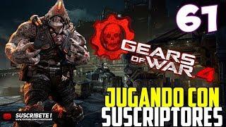 JUGANDO GEARS OF WAR 4 CON SUSCRIPTORES # 61 @IVEGETA IA